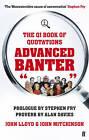 QI: Advanced Banter by John Mitchinson, John Lloyd, Stephen Fry (Paperback, 2009)