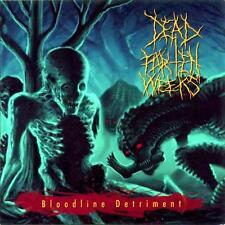 DEAD FOR TEN WEEKS - Bloodline detriment CD (United Gut., 2006) *rare OOP Death