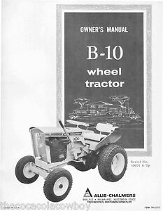 Allis-Chalmers-Model-B10-B-10-Wheel-Tractor-Operators-OWNERS-MANUAL-50001-and-UP
