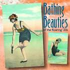 Bathing Beauties of the Roaring '20s by Mary L. Martin, Tina Skinner (Hardback, 2005)