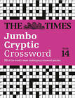 The Times Jumbo Cryptic Crossword Book 14: The World's Most Challenging Cryptic Crossword by The Times Mind Games, Richard Browne (Paperback, 2015)