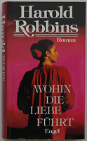 Harold Robbins - Wohin die Liebe führt (gebunden)