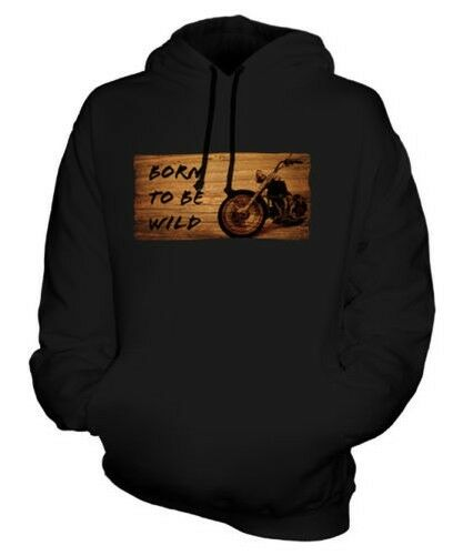 Born To Be Wild Unisexe Sweat à Capuche Imprimé Cadeau Moto Motard