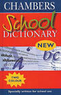 Chambers School Dictionary by Chambers (Hardback, 2000)