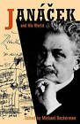 Janacek and His World by Princeton University Press (Paperback, 2003)
