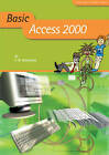 Basic Access 2000 by Flora R. Heathcote (Paperback, 2000)