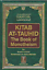 thumbnail 1 - Kitab At Tauhid (The Book Of Monotheism)
