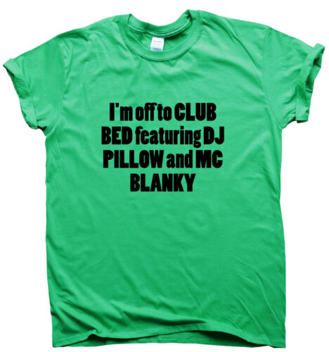 funny T-shirts mens humour womens sarcastic top slogan DJ Pillow /& Club Bed