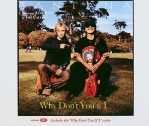 Santana-why-don-039-t-you-amp-I-radio-edit-video-2002-03-feat-Alex-Band-Maxi-CD