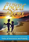 As I Have Loved You by Dr Gerard O'Shea (Paperback, 2011)
