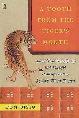1 of 1 - A Tooth from the Tiger's Mouth: How to Treat Your Injuries with Powerful Healing