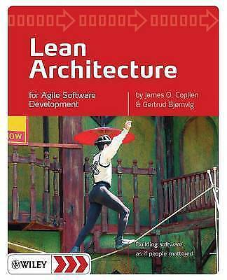 Lean Architecture: for Agile Software Development by Gertrud Bjornvig, James...