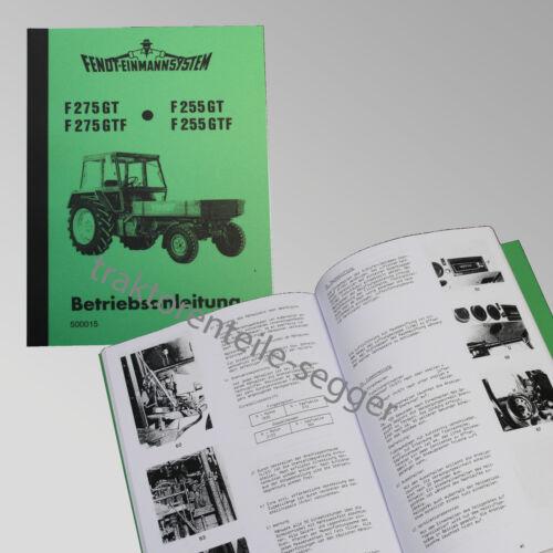Fendt Geräteträger Betriebsanleitung F 275 GT Traktor Schlepper 500015
