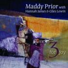 3 For Joy von Hannah James,Maddy Prior,Lewin Giles (2012)