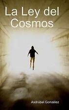 La Ley Del Cosmos by Asdrúbal González (2012, Hardcover)