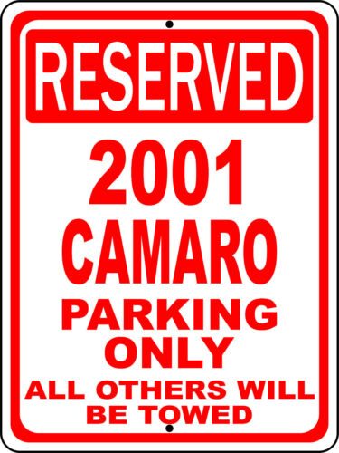 """2001 01 Camaro Chevy Novelty Reserved Parking Street Sign 12/""""X18 Aluminum/"""""""
