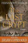 The Last Crypt by MR Fernando Gamboa (Paperback / softback, 2014)