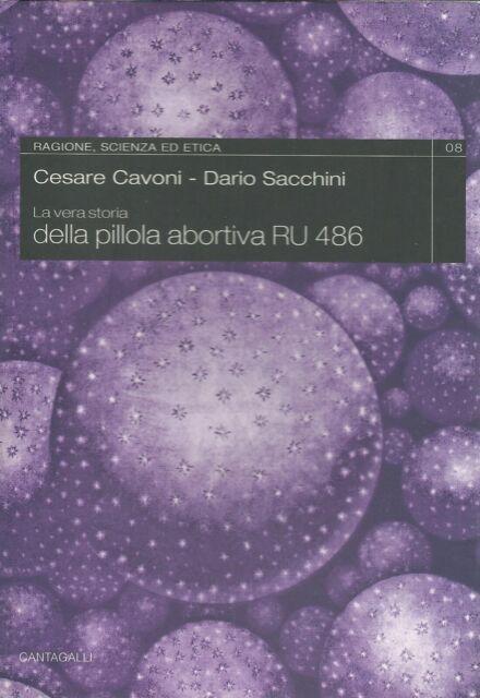 La vera storia della pillola abortiva RU 486.