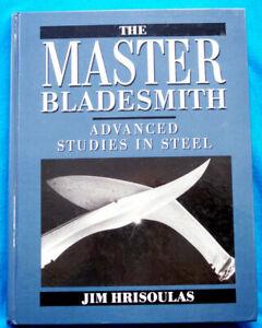 The-Master-Bladesmith-Advanced-Studies-in-Steel-Hrisoulas-Hardbound