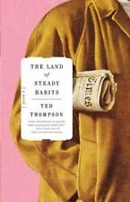 The Land of Steady Habits: A Novel Thompson, Ted Hardcover