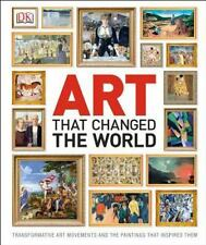 Art That Changed the World by Dorling Kindersley Publishing Staff (2013, Hardcover)