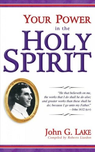 John G.; Liardon ... Your Power in the Holy Spirit Paperback by Lake Roberts