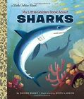 My Little Golden Book About Sharks by Bonnie Bader (Hardback, 2016)