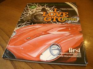 Ferrari - I Love GTO - Mondadori Foto,Info,Dettagli - 104 Pag. Anno 1982