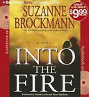 Into the Fire by Suzanne Brockmann (CD-Audio, 2013)