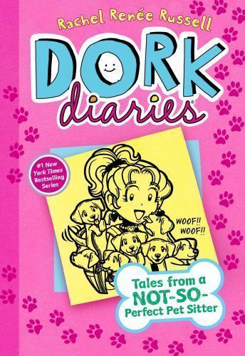 Dork Diaries 10: Tales from a Not-So-Perfect Pet Sitter by Russell, Rachel René