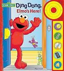 Sesame Street, Ding Dong, Elmo's Here! (2009, Board Book)
