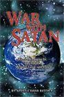War with Satan by David B Butcher (Hardback, 2011)