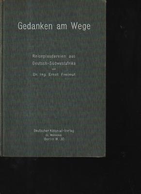 Nett n10026 Freimut Gedanken Am Wege Reiseplaudereien Aus Deutsch-südwestafr Exzellente QualitäT