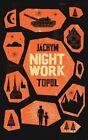 Nightwork by Jachym Topol (Paperback, 2014)
