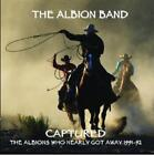 Captured-The Albions Nearly Got Away 1991-92 von The Albion Band (2009)