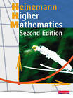 Heinemann Higher Mathematics Student Book: Fully Updated Bestseller for the Best Route to Success in Higher Mathematics by Pearson Education Limited (Paperback, 2008)