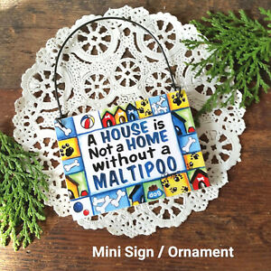 MALTIPOO-DOG-Mini-Ornament-SIGN-WE-HAVE-ALL-BREEDS-Malti-Poo-New-In-Package