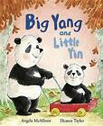 Big Yang and Little Yin by Angela McAllister (Hardback, 2016)