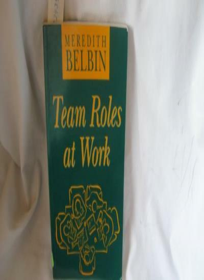 Team Roles at Work,R. Meredith Belbin