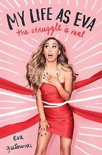 My Life as Eva: The Struggle is Real by Eva Gutowski - YouTube - Vlog
