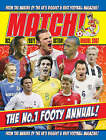 Match  Annual: From the Makers of Britain's Bestselling Football Magazine: 2007 by Match (Hardback, 2006)