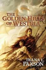 The Golden Hills Of Westria by Diana L. Paxson HC new