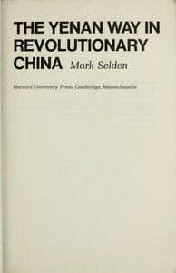 Yenan-Way-en-Revolutionary-China-por-Selden-Mark