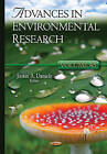 Advances in Environmental Research: Volume 45 by Nova Science Publishers Inc (Hardback, 2015)