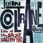 Live at the Jazz Gallery 1960 by John Coltrane/John Coltrane Quartet (CD, Mar-2011, Rare Live)