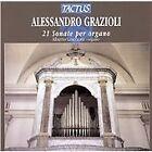 Alessandro Grazioli - : 21 Sonate per organo (2003)