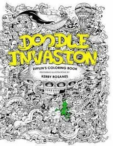 Doodle Invasion Zifflins Coloring Book By Zifflin 2013 Paperback