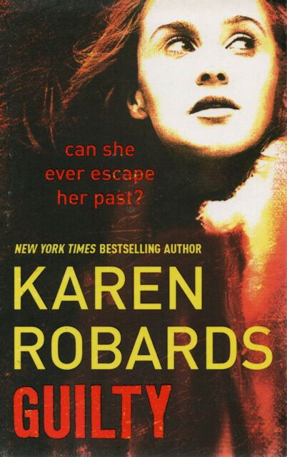 Guilty by Karen Robards (Paperback)