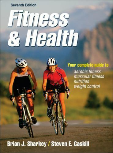 Fitness and Health-7th Edition by Sharkey, Steven Gaskill and Brian Sharkey... 1