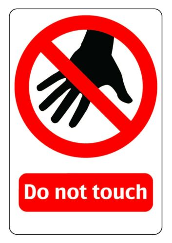 PVC Foamex Vinyl Sticker A4 Warning Safety Sign Printed Do Not Touch